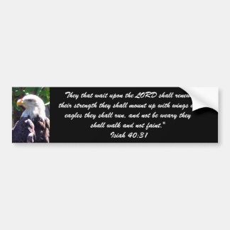 They that wait upon the LORD shall ren... Bumper Sticker
