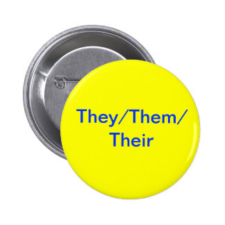 They/Them/Their Button