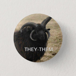"""They-Them"" with serious goat 3 Cm Round Badge"