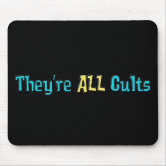 They're ALL Cults Mousepads