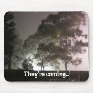 They're coming... mouse pad