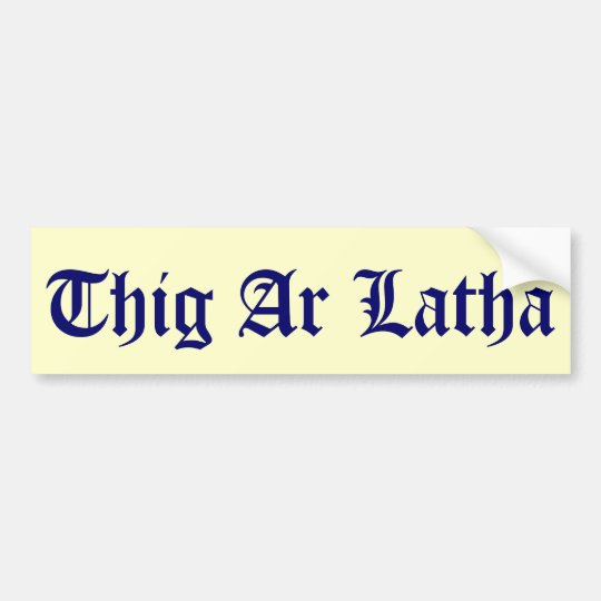 Thig Ar Latha Gaelic Our Day Will Come Sticker