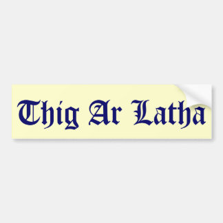 Thig Ar Latha Gaelic Our Day Will Come Sticker Bumper Sticker