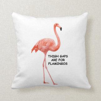 Thigh Gaps Are For Flamingos Throw Cushion