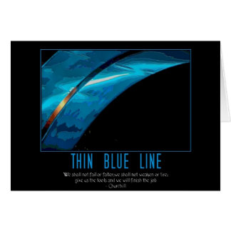 thin blue line greeting card