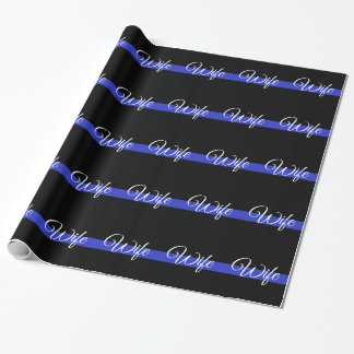 Thin Blue Line: Police Wife Wrapping Paper