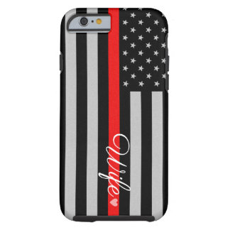 Thin Red Line Flag Wife iPhone 6 Case Tough iPhone 6 Case