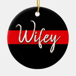Thin Red Line Wifey Firefighter Christmas Ornament