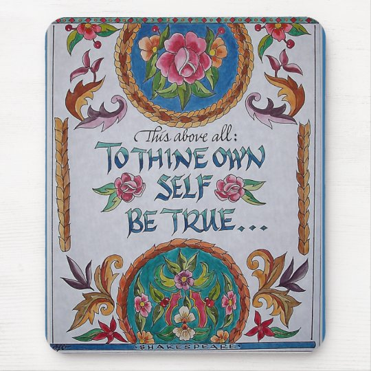 Thine Own Self Mouse Mat