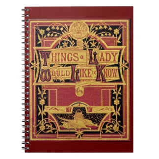 Things A Lady Would Like To Know Notebook