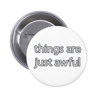 things are just awful button