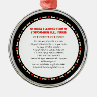 Things I Learned From Staffordshire Bull Terrier Round Metal Christmas Ornament