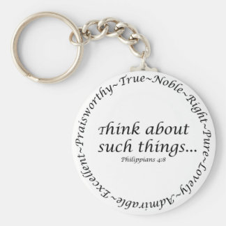 Think about such things... Philippians 4:8 Key Ring