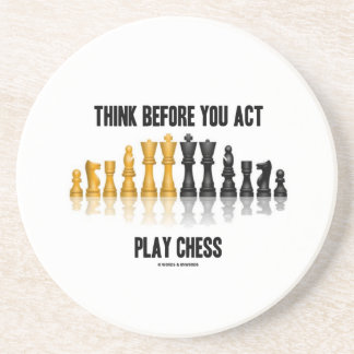 Think Before You Act Play Chess (Reflective Chess) Beverage Coasters