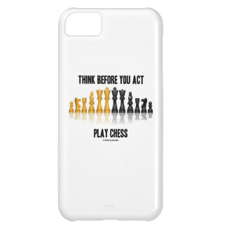 Think Before You Act Play Chess (Reflective Chess) iPhone 5C Case