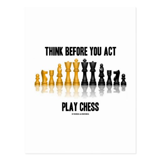 Think Before You Act Play Chess (Reflective Chess) Postcards