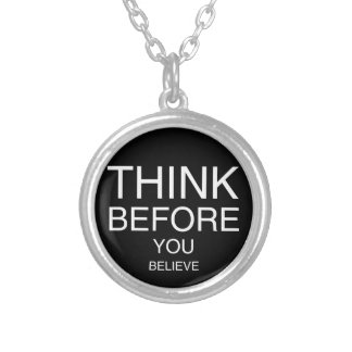 Think Before You Believe (Black) Silver Plated Necklace