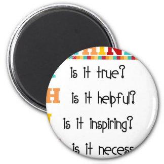 Think Before you Speak 6 Cm Round Magnet