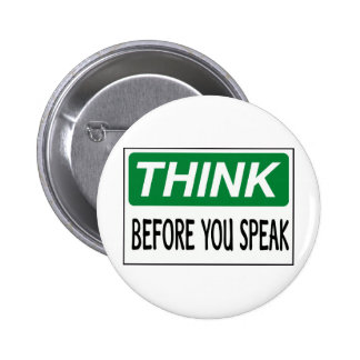 Think before you speak buttons