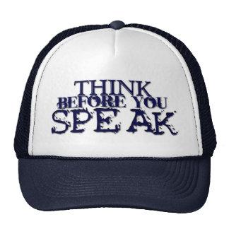 Think Before You Speak! Cap