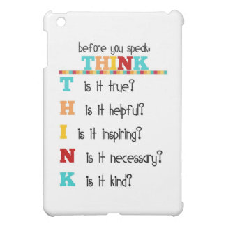 Think Before you Speak Case For The iPad Mini