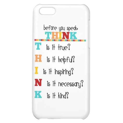 Think Before you Speak Case For iPhone 5C