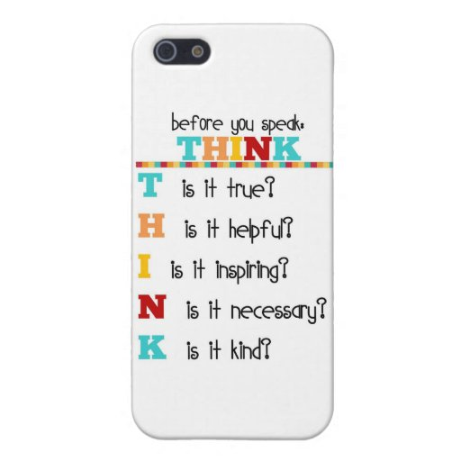 Think Before you Speak Case For iPhone 5