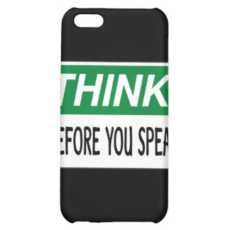 Think before you speak iPhone 5C cases