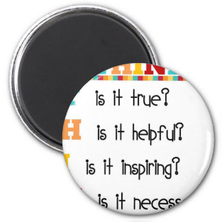 Think Before you Speak Refrigerator Magnet