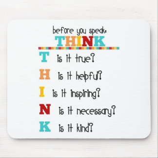 Think Before you Speak Mouse Mat