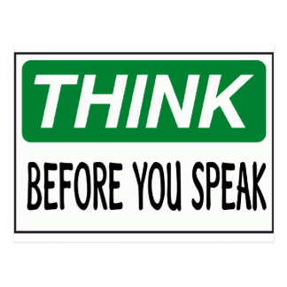 Think before you speak postcard