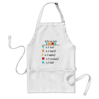 Think Before you Speak Standard Apron