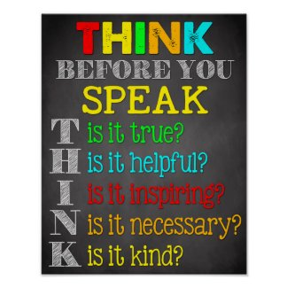 Think Before You Speak Teacher Classroom Sign
