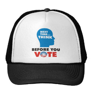 THINK BEFORE YOU VOTE MESH HATS