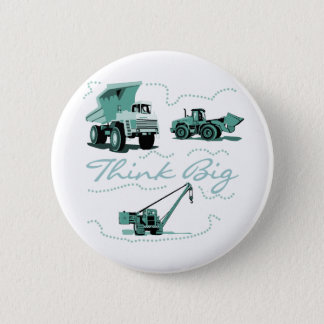 Think Big Construction T-shits and Gifts 6 Cm Round Badge