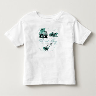 Think Big Construction T-shits and Gifts Toddler T-Shirt
