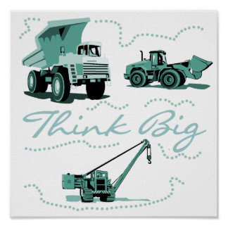 Think Big Construction Vehicles Poster