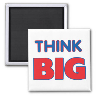 Think Big Fridge Magnet