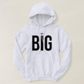 Think BIG Hoodie