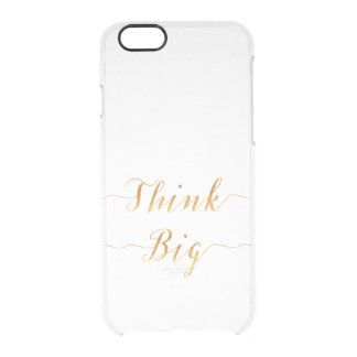 Think Big Quote Gold Faux Foil Quotes White Black Clear iPhone 6/6S Case
