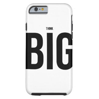 Think BIG Tough iPhone 6 Case