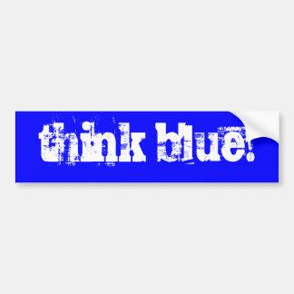 think blue! bumper sticker