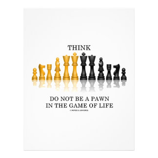 Think Chess Do Not Be A Pawn In The Game Of Life Personalized Flyer