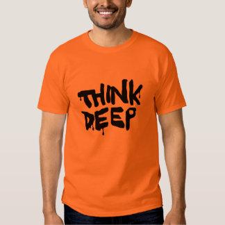 Think Deep Tshirts