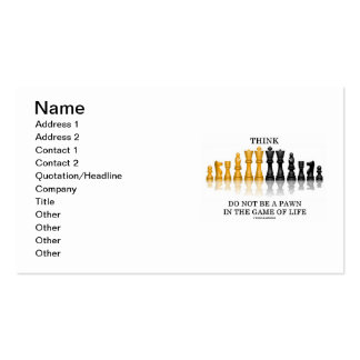 Think Do Not Be A Pawn In The Game Of Life (Chess) Business Card Template