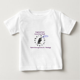 Think for Yourself avoid Superstitious Ignorance Baby T-Shirt