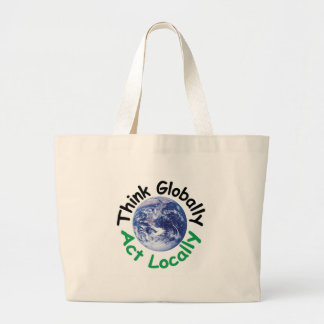 Think Globally Act Locally Canvas Bags