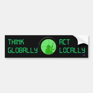 Think Globally Act Locally (digital display) Bumper Sticker