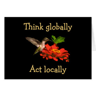 Think Globally Act Locally Earth Day Card