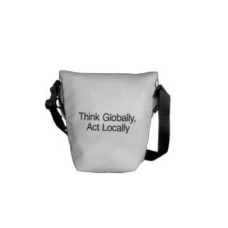 Think Globally, Act Locally Messenger Bag